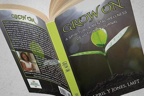 Grow On A Spiritual and Mental Wellness Devotional Journal