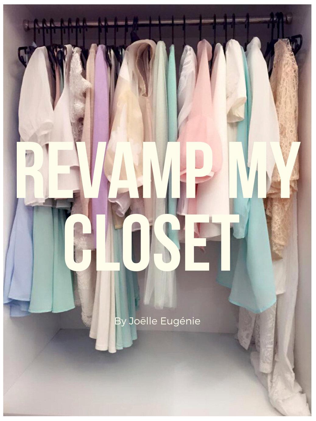 Revamp My Closet!