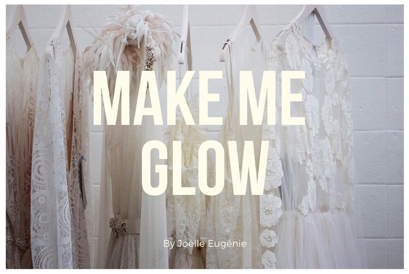 Make MeGlow