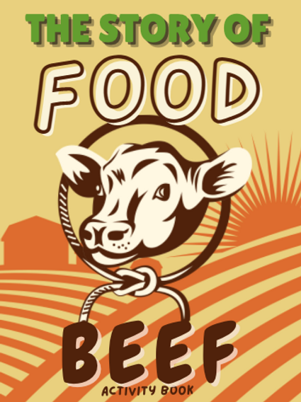 The Story of Food - Beef (Print Version)
