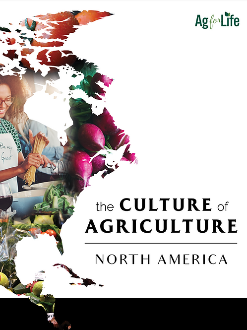 The Culture of Agriculture - North American Edition