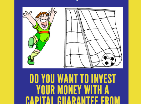 New Investment products with Capital Guarantee and access to funds!