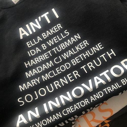 Ain't I An Innovator T-shirt