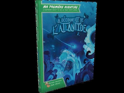 Ma première aventure : La découverte de l'Atlantide