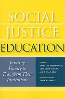 Social Justice Education Faculty  Development Framework for a Post Grutter