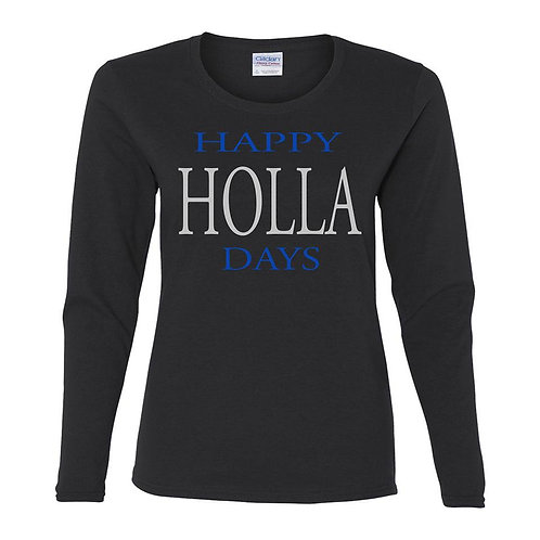 HAPPY HOLLA DAYS LONG SLEEVE TEE
