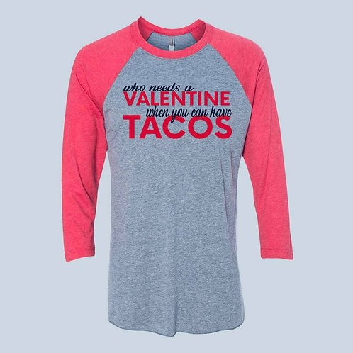 Valentine and Tacos Shirt