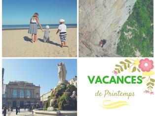 3 activités à faire pendant les vacances de printemps à Montpellier et aux alentours