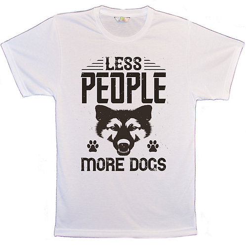 White T-Shirt with Less People More Dogs