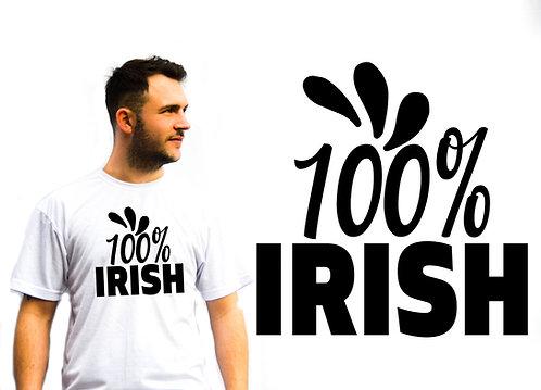Unisex 100% Irish T-Shirt, St Patrick's Day, Novelty T-Shirts, Great Gift idea