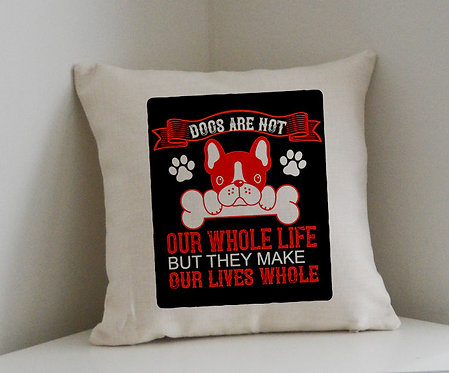 Cushion and Printed Cover 'Dogs Are Not Our Whole Life'
