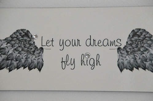 MDF Rectangle Wall Plaque let Your Dreams Fly High