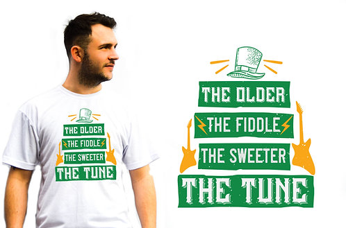 The Older The Fiddle, St Patrick's T-Shirt, Novelty T-Shirts great gift idea