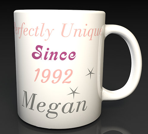 Personalised Perfectly Unique Since Mugs