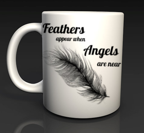 Feathers Appear When Angels are near Ceramic Mugs