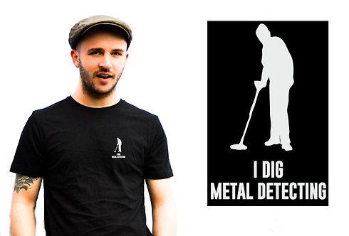 I Dig Metal Detecting Black Unisex T-Shirt