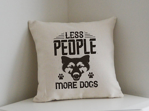 Cushion and Printed Cover 'Less People More Dogs'