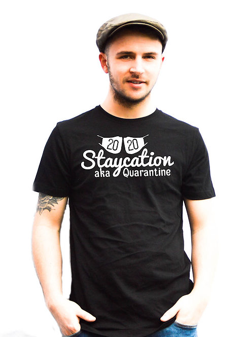 Unisex Staycation Quarantine 2020 T-shirts