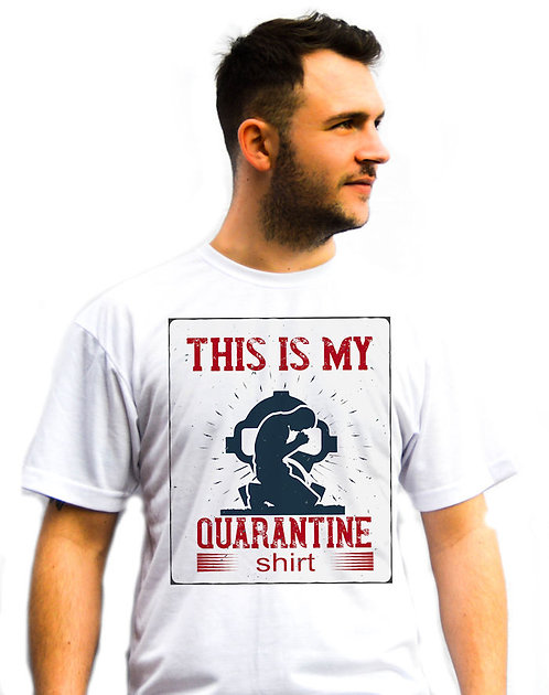 Unisex This is my Quarantine T-Shirt