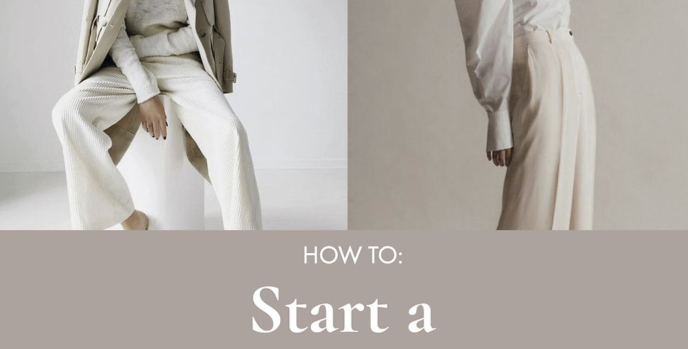 How to start a clothing business, start a fashion brand, launch a fashion brand, digital download fashion start up guide