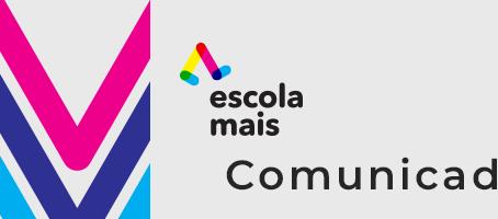 Escola Mais - Comunicado 02/2019