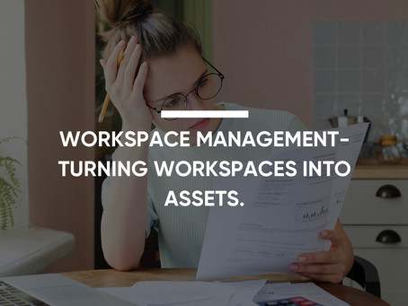 Workspace Management- Turning Workspaces Into Assets