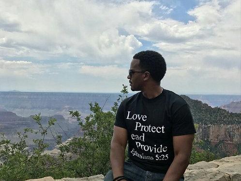 Black Love Protect Lead Provide Black T-Shirt