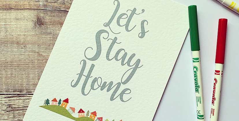 Colourful Let's Stay Home Print