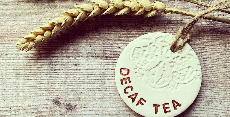 DECAF TEA Kitchen Tags