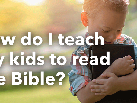 How do I teach my kids to read the Bible?