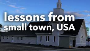 Lessons from Small Town, USA