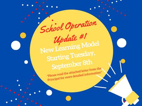 School Operation Update #1