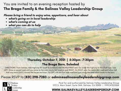 A reception hosted by The Braga Family & the Salinas Valley Leadership Group