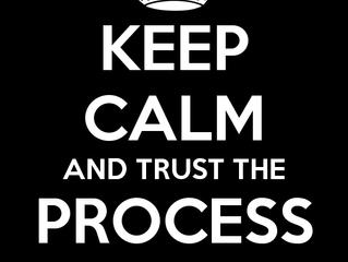 #TrustTheProcess