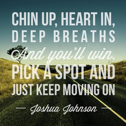Just Keep Moving On