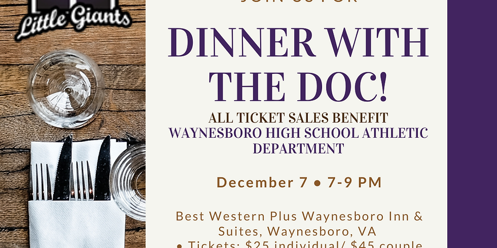 Dinner with the Doc - Waynesboro High School Athletic Department