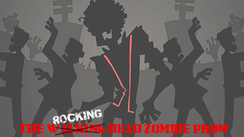 The Rocking Dead (Zombie Prom)