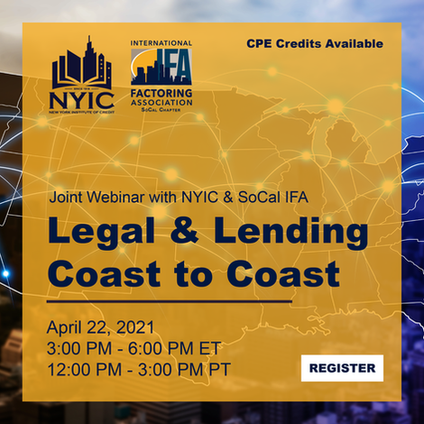 Legal & Lending: Coast to Coast, Joint Webinar with NYIC & IFA Southern California