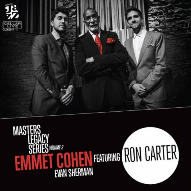 Emmet Cohen, Ron Carter, Evan Sherman