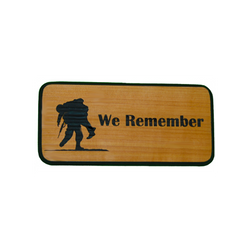 We Remember Military Sign
