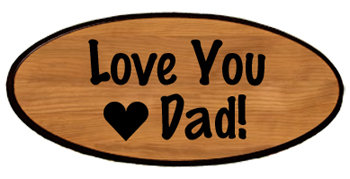 Family Keepsake - Love You Dad!