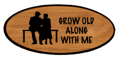Family Keepsake - Grow Old With Me