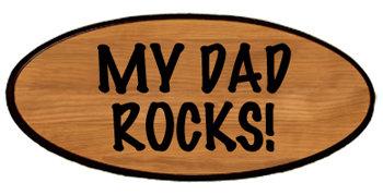 Family Keepsake - My Dad Rocks!