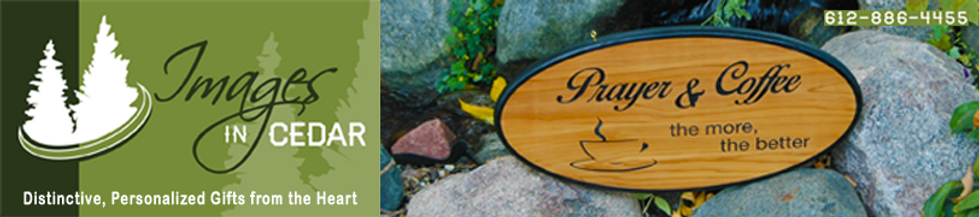 Customized Cedar Signs and Keepsakes