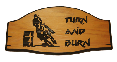 Turn and Burn Cedar Sign