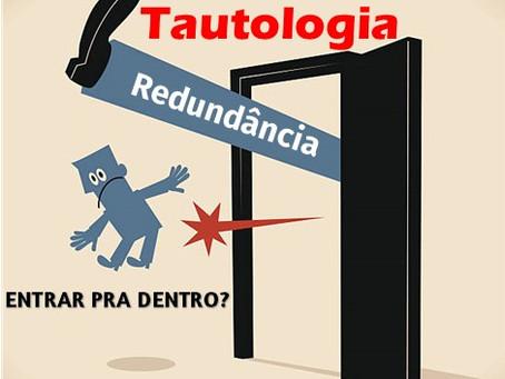 Você sabe o que é Tautologia?