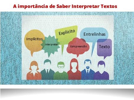 A importância de Saber Interpretar Textos