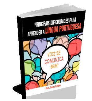 Principais Dificuldades para Aprender a Língua Portuguesa