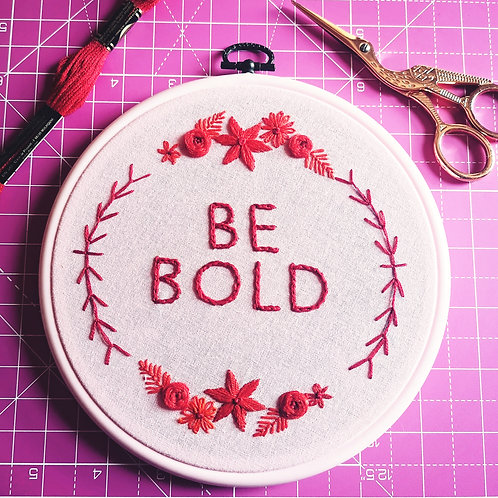 Be Bold Embroidery Kit