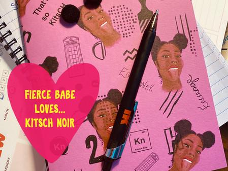 Fierce Babes loves… KitsCH Noir